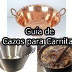 Cazos para Carnitas ¡Guía de Compra!